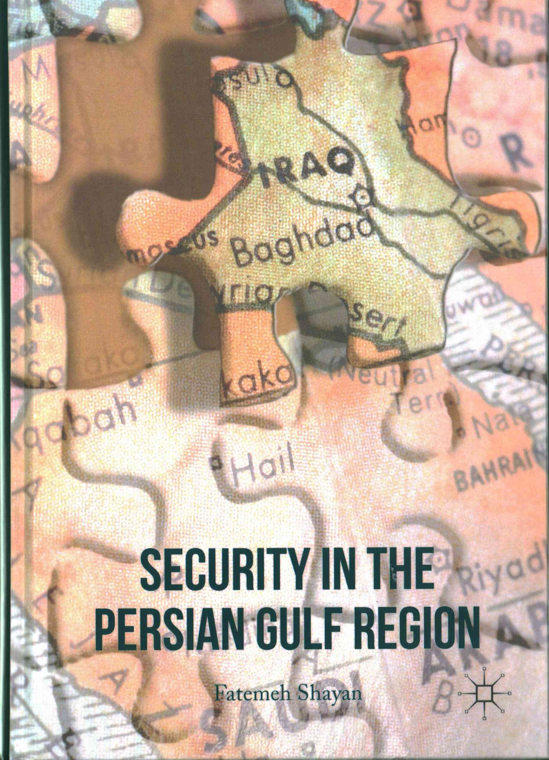 Security in the Persian Gulf Region
