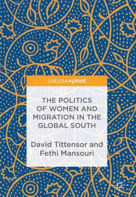 Politics of Women and Migration in the Global South