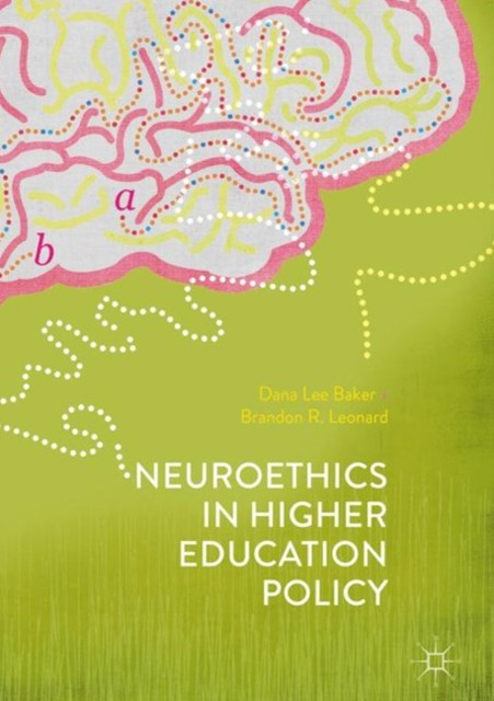 (ebook) Neuroethics in Higher Education Policy