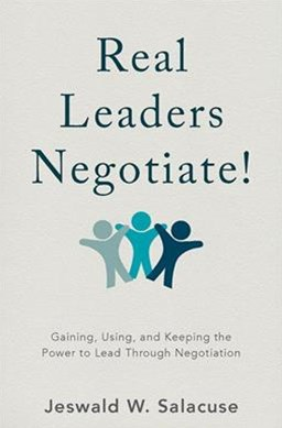 Real Leaders Negotiate!