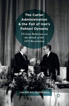 Carter Administration and the Fall of Iran
