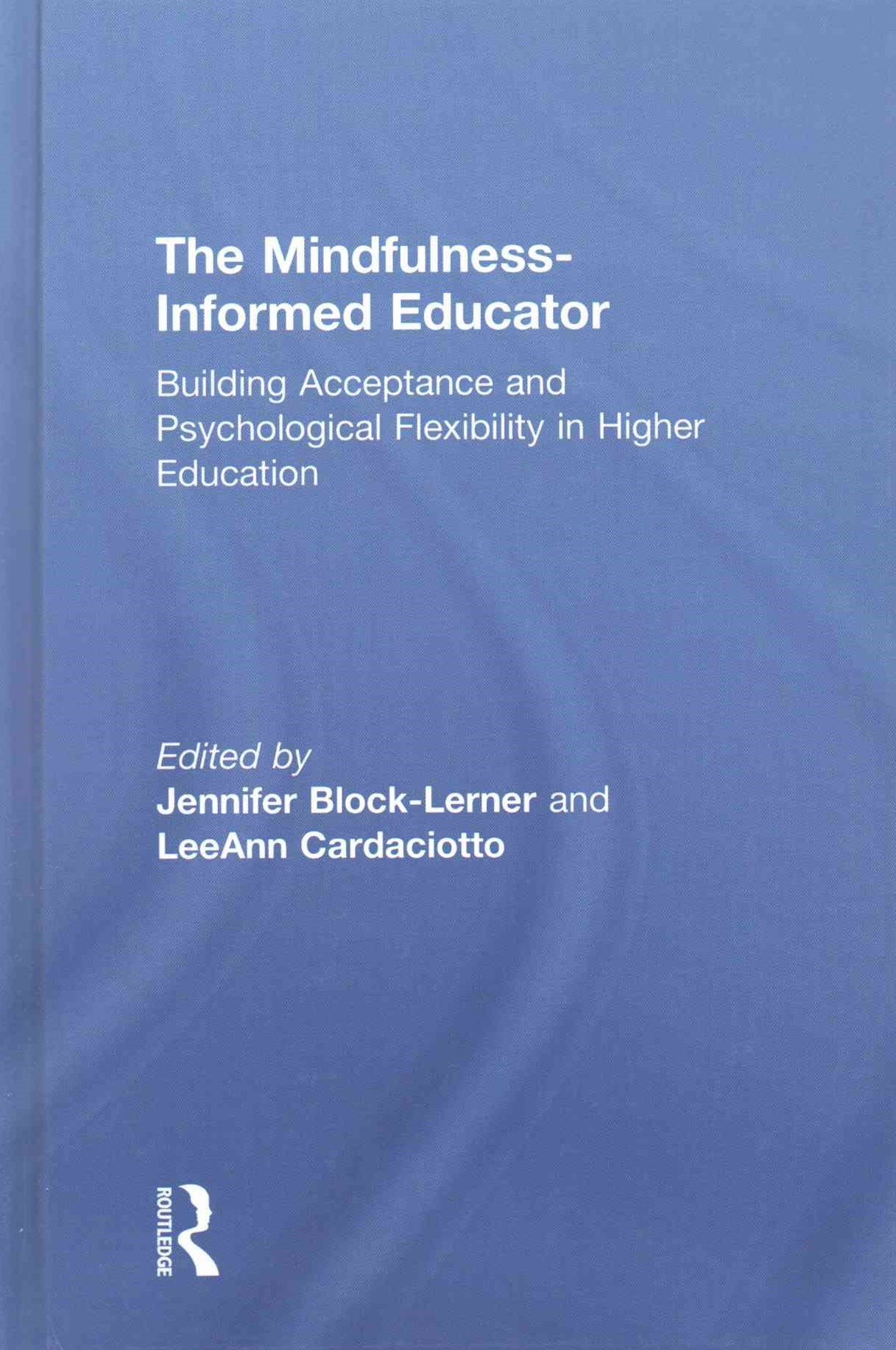 The Mindfulness-Informed Educator