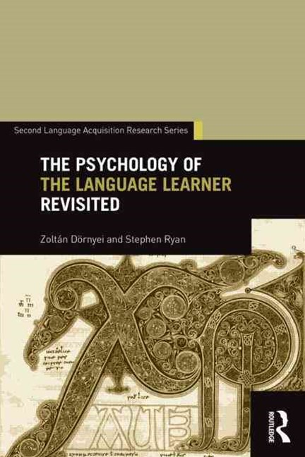 Psychology of the Language Learner Revisited