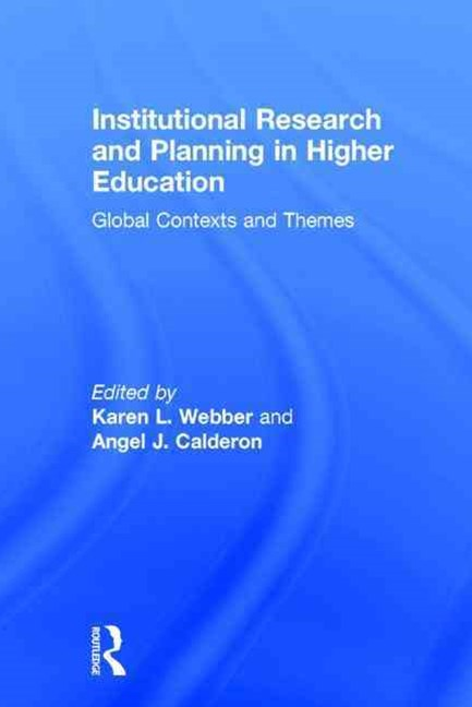 Institutional Research and Planning in Higher Education