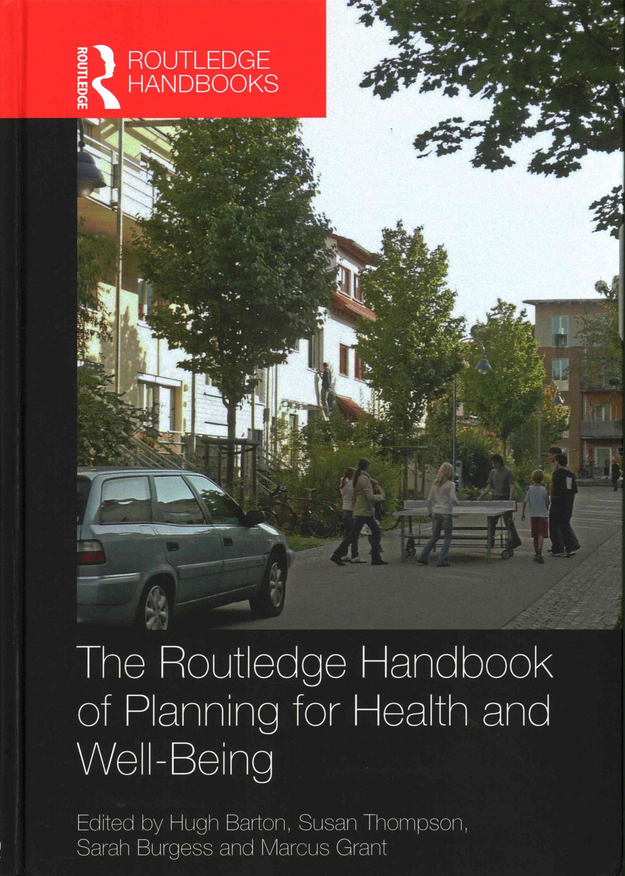Routledge Handbook of Planning for Health and Well-Being