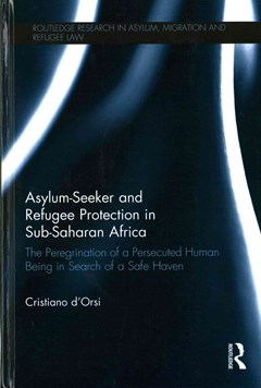 Asylum-Seeker and Refugee Protection in Sub-Saharan Africa