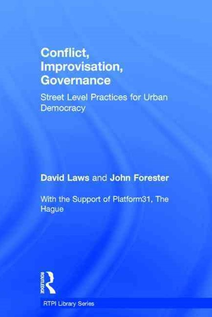 Conflict, Improvisation, Governance