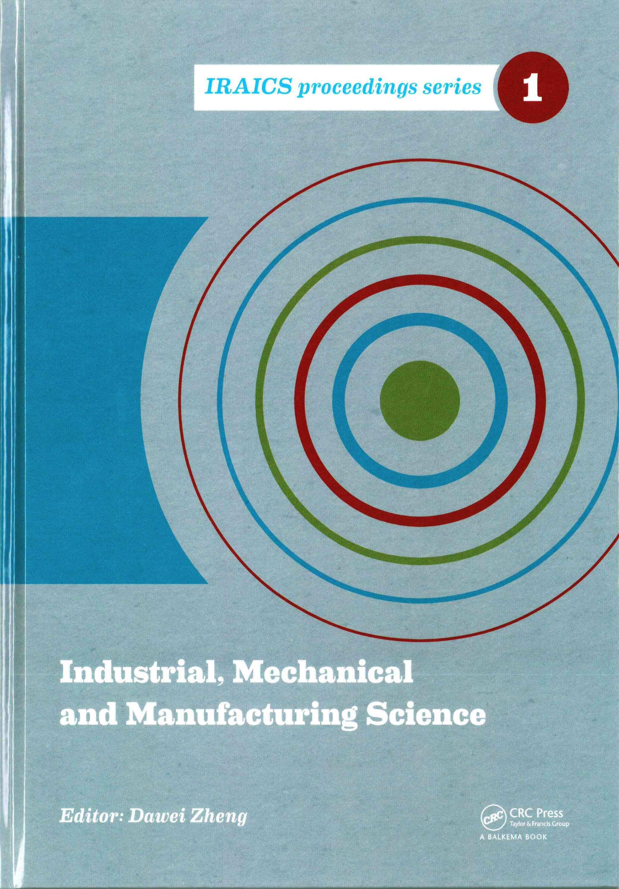 Industrial, Mechanical and Manufacturing Science