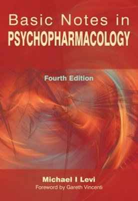 Basic Notes in Psychopharmacology, Fourth Edition