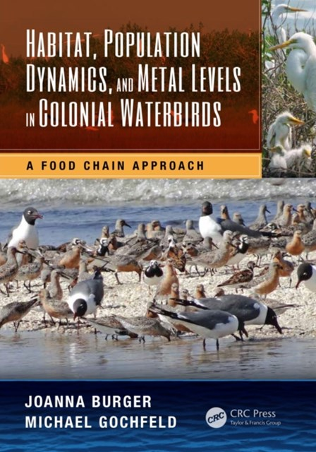 (ebook) Habitat, Population Dynamics, and Metal Levels in Colonial Waterbirds