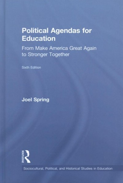 Political Agendas for Education