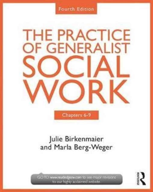 Chapters 6-9: The Practice of Generalist Social Work