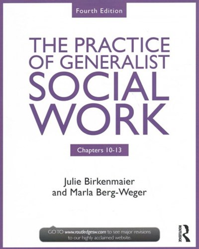 Chapters 10-13: The Practice of Generalist Social Work