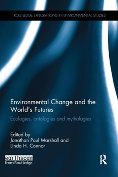 Environmental Change and the World