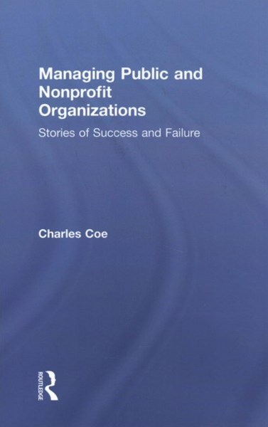 Managing Public and Nonprofit Organizations