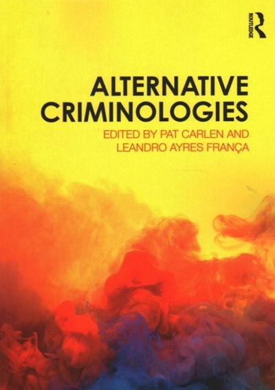 Alternative Criminologies