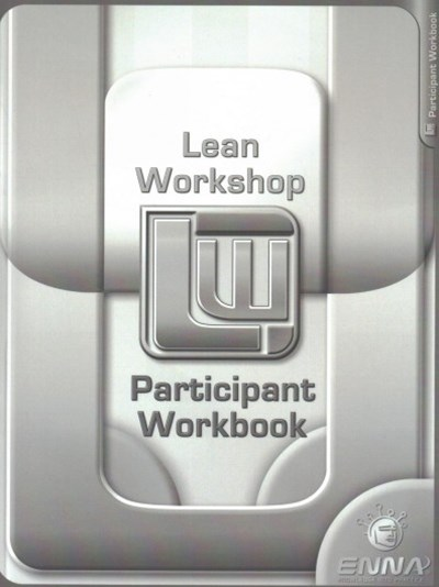 Lean Mfg. Workshop Participant Workbook