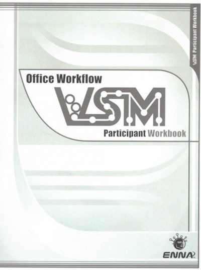 Vsm Office Workflow: Participant Workbook