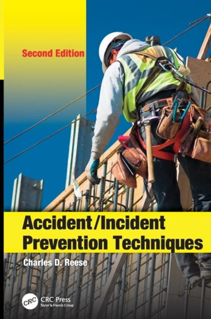 Accident / Incident Prevention Techniques