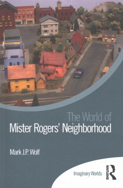 Mister RogersGÇÖ Neighborhood