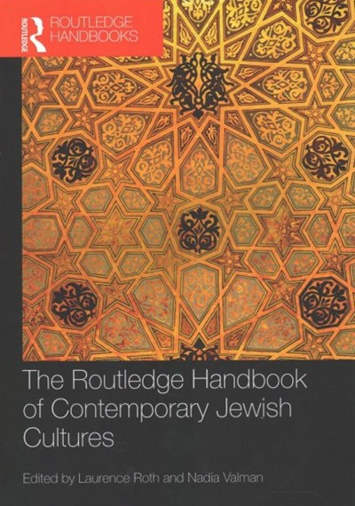 Routledge Handbook of Contemporary Jewish Cultures