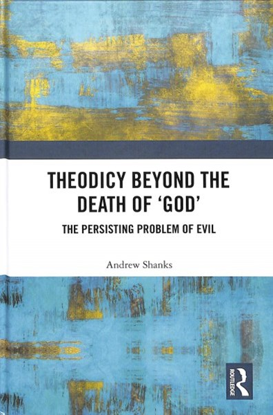 Theodicy Beyond the Death of 'God'