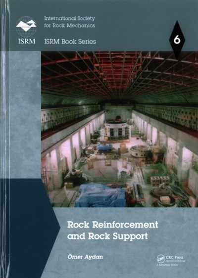 Rock Reinforcement and Rock Support