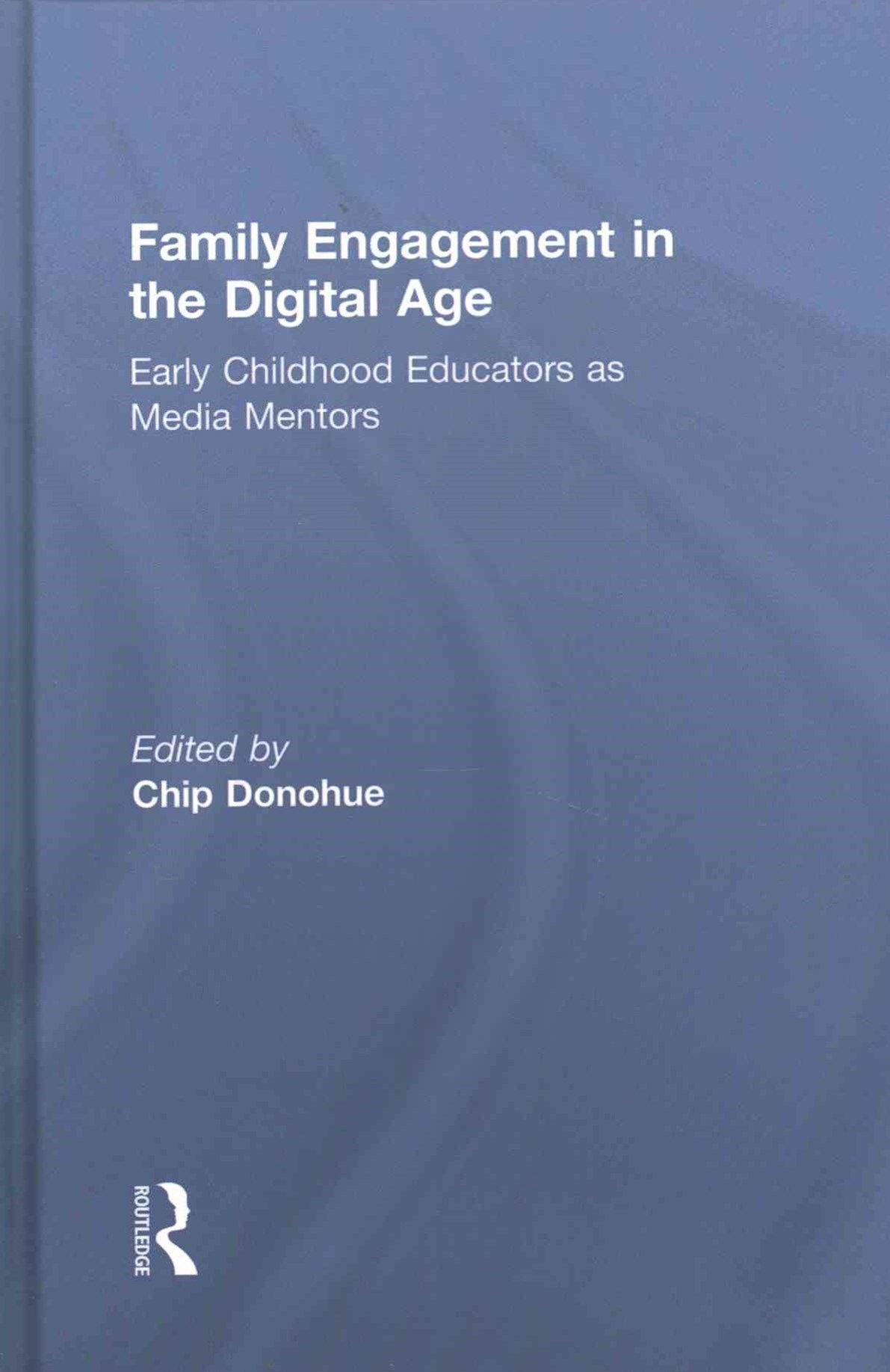 Parent, Family and Community Engagement in the Digital Age