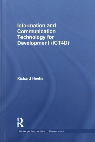 Information and Communications Technologies for Development Ict4d