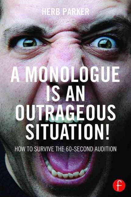 Monologue is an Outrageous Situation!
