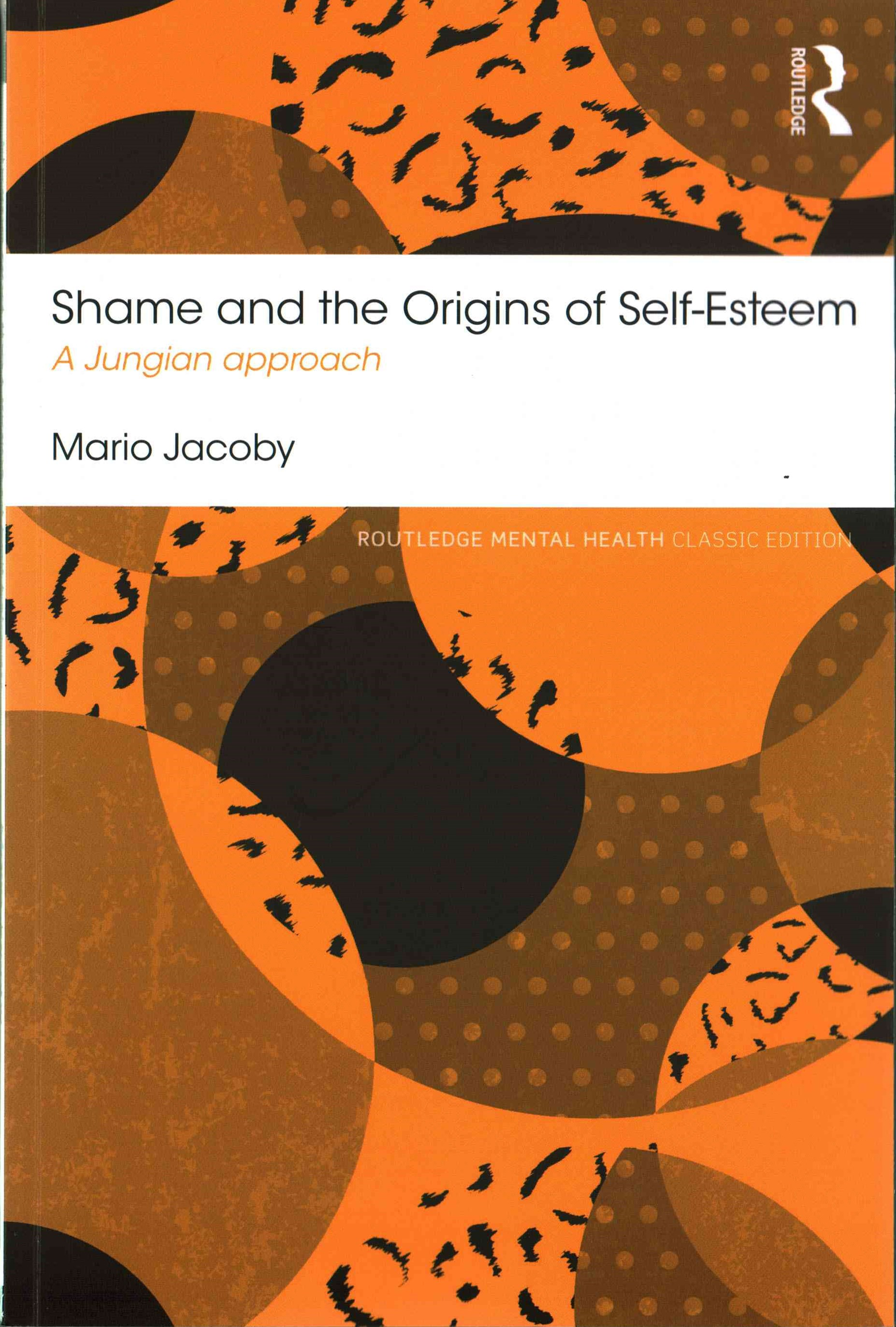 Shame and the Origins of Self -Esteem