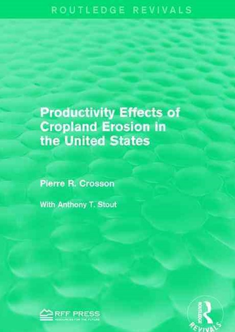 Productivity Effects of Cropland Erosion in the United States