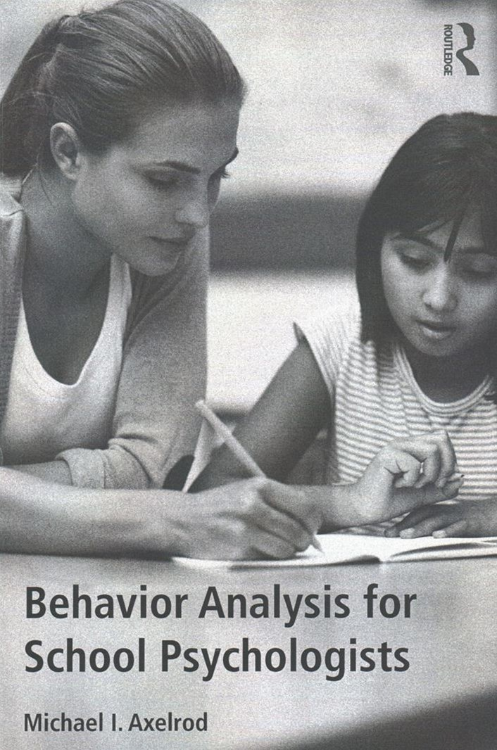 Behavior Analysis for School Psychologists