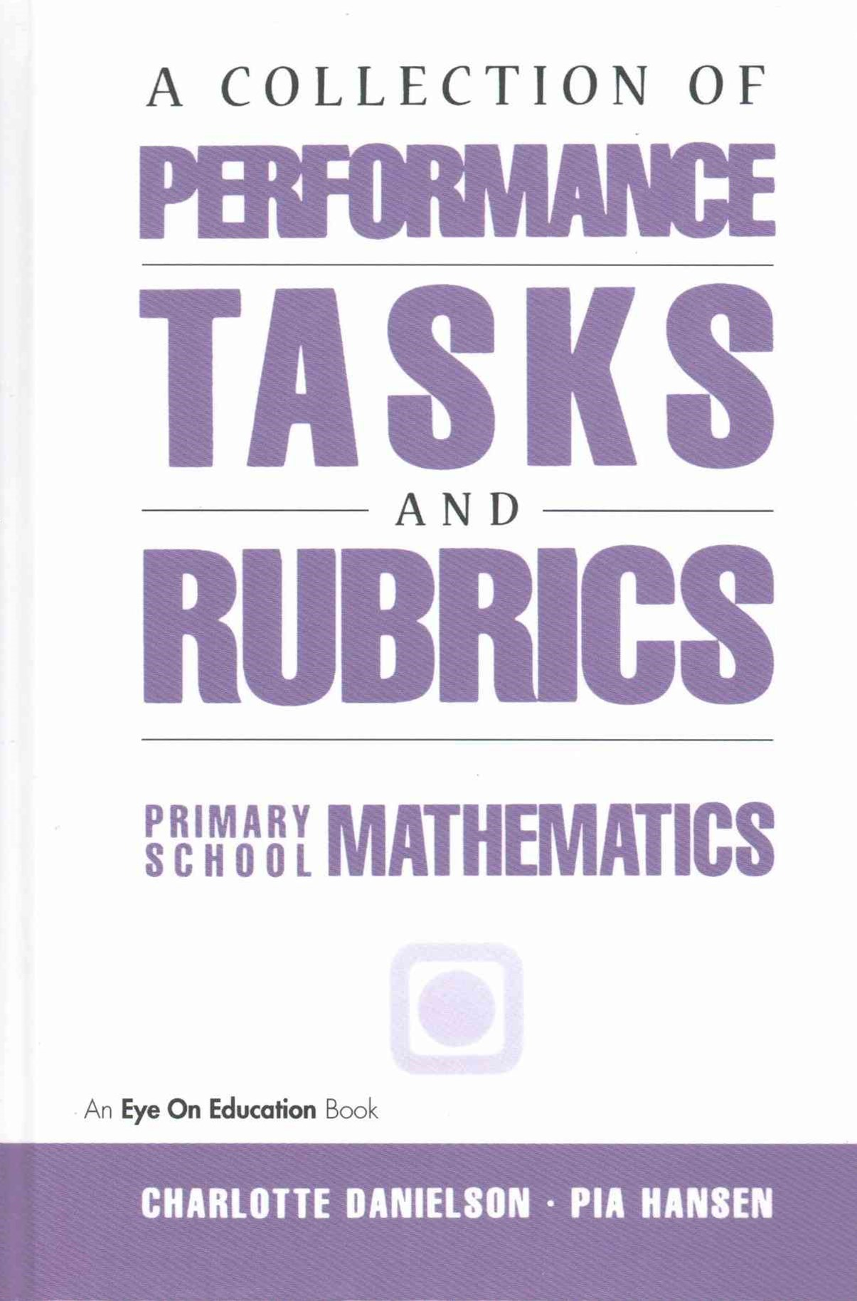 A Collection of Performance Tasks and Rubrics: Primary Mathematics