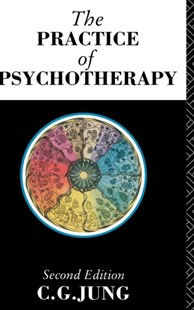Practice of Psychotherapy by C. G. Jung, Gerhard Adler, Michael Fordham, Herbert Read (9781138135932) - HardCover - Reference Medicine