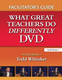 What Great Teachers Do Differently Facilitator