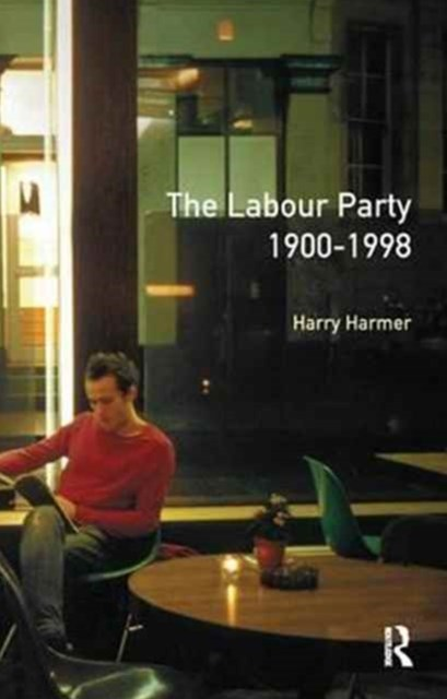Longman Companion to the Labour Party, 1900-1998