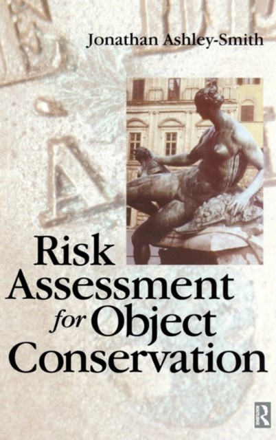 Risk Assessment for Object Conservation