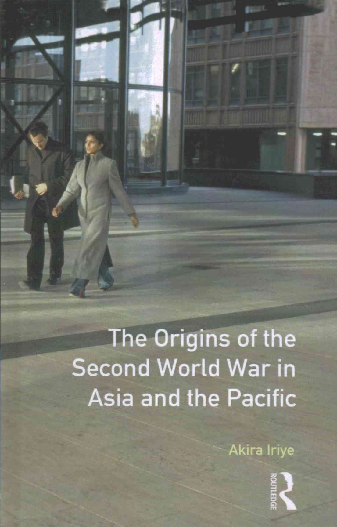 Origins of the Second World War in Asia and the Pacific