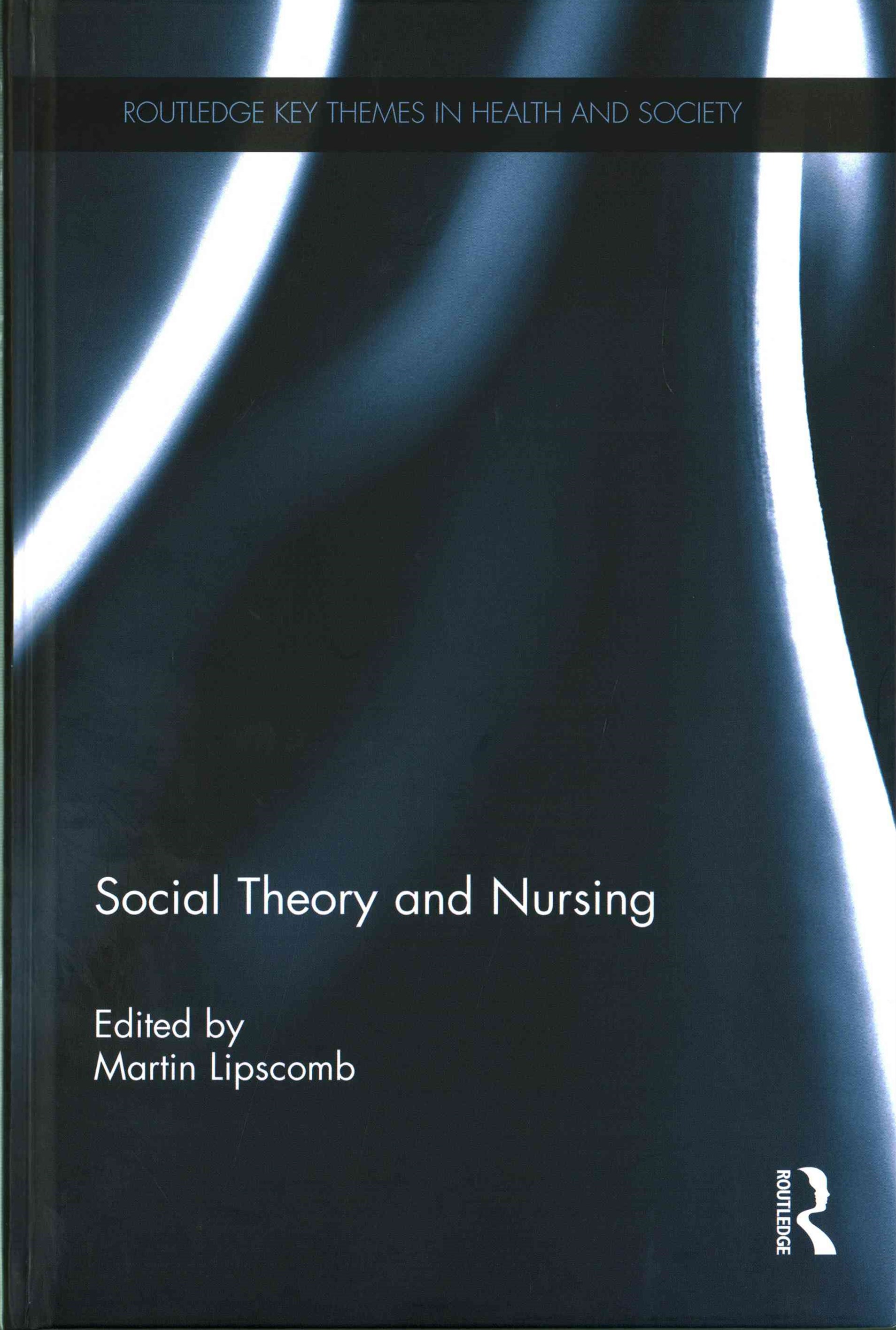 Social Theory and Nursing