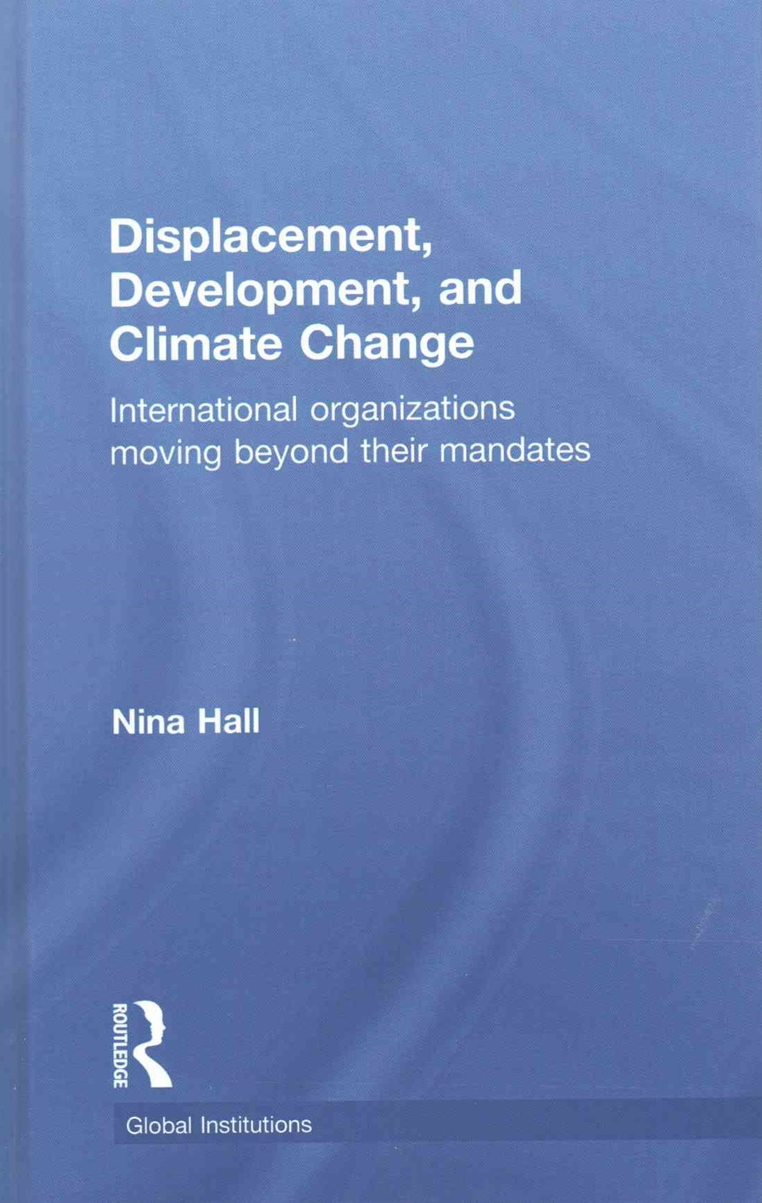 Displacement, Development, and Climate Change