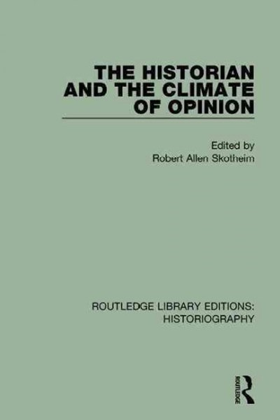 The Historian and the Climate of Opinion