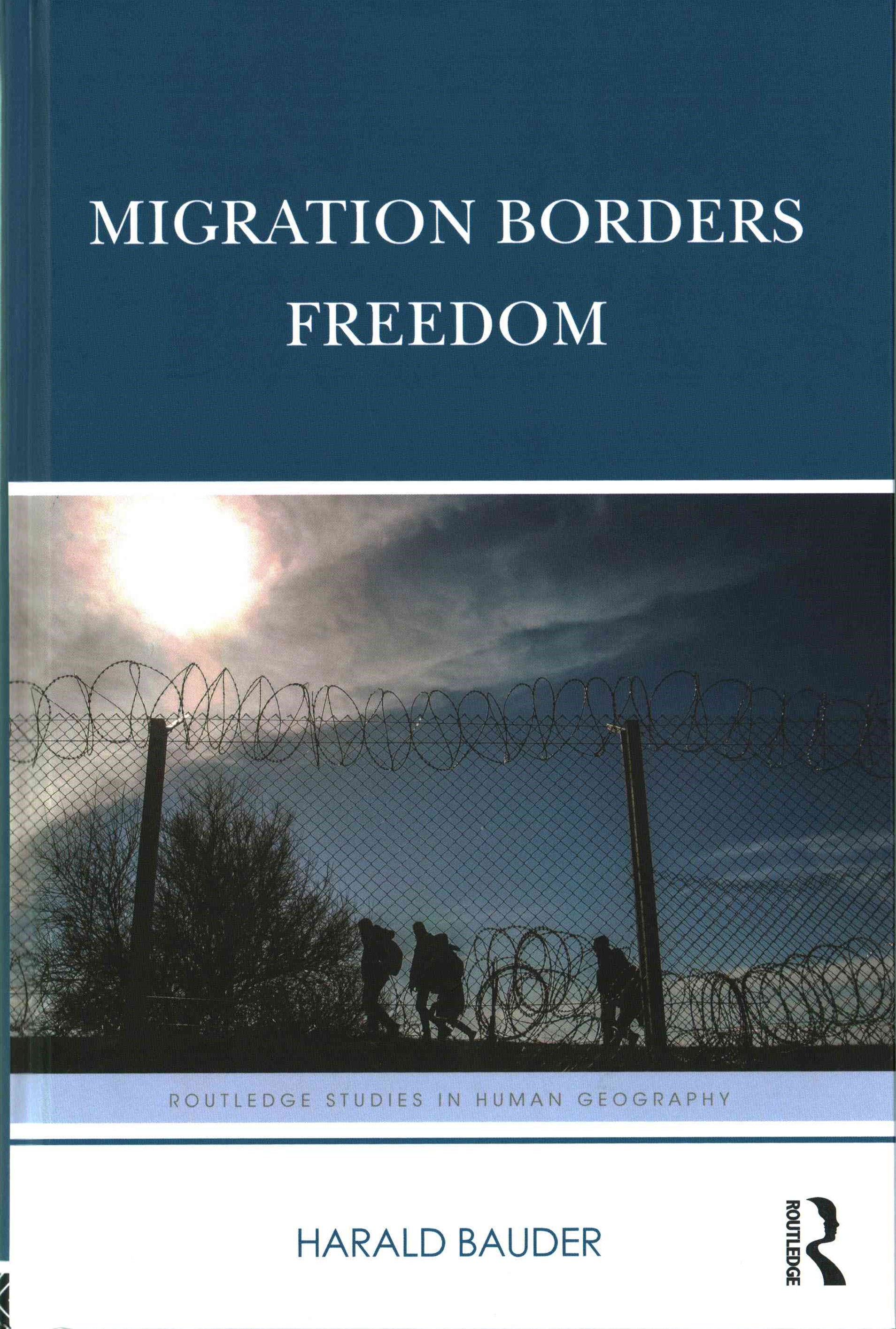 Migration Borders Freedom