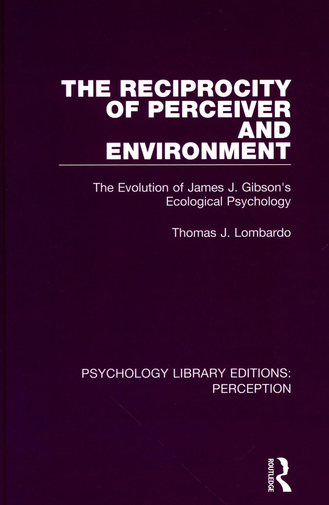 Reciprocity of Perceiver and Environment