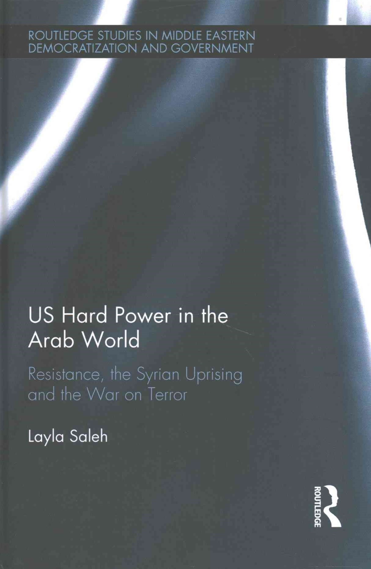 US Hard Power in the Arab World