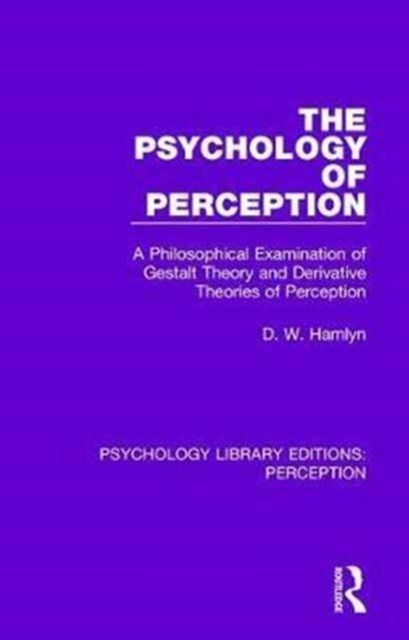 The Psychology of Perception