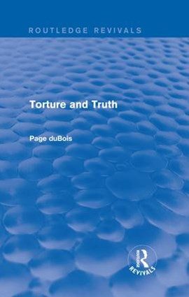 Torture and Truth (Routledge Revivals)