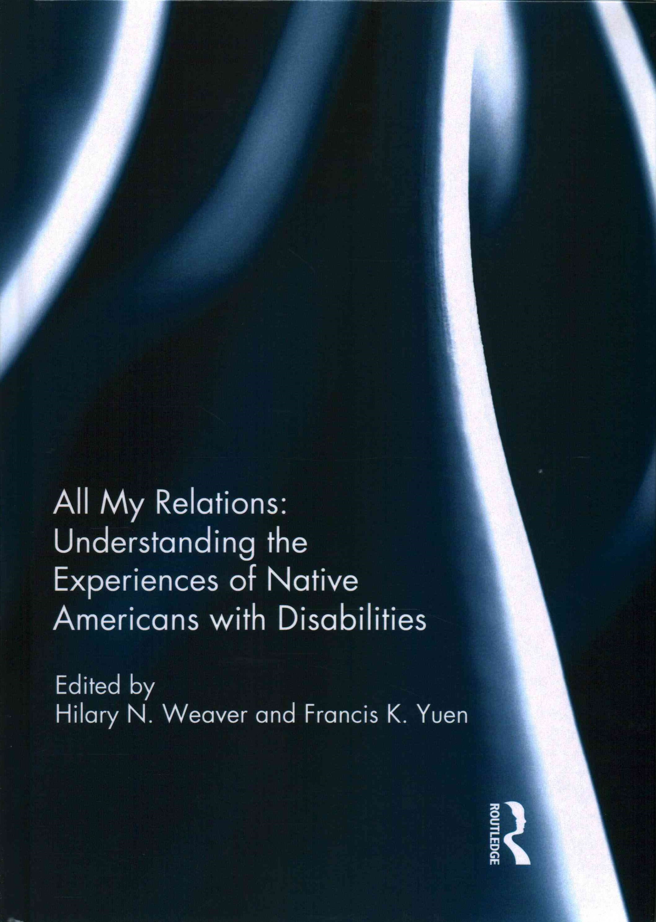 All My Relations: Understanding the Experiences of Native Americans with Disabilities