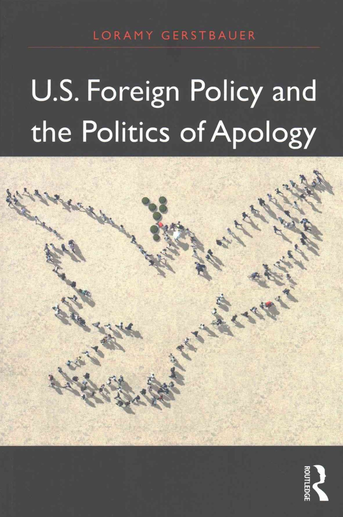 U. S. Foreign Policy and the Politics of Apology