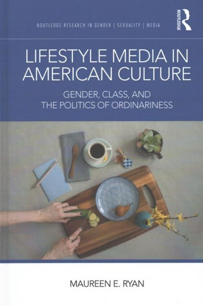 Lifestyle Media and Gender in American Culture
